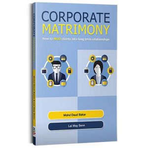 Corporate Matrimony: How To Woo Clients Into Long Term Relationships